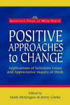 Positive Approaches to Change